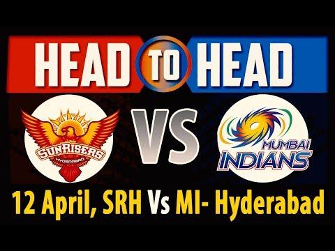 Sunrisers Hyderabad Vs Mumbai Indians Head To Head IPL 2018 | Match Analysis & Stats