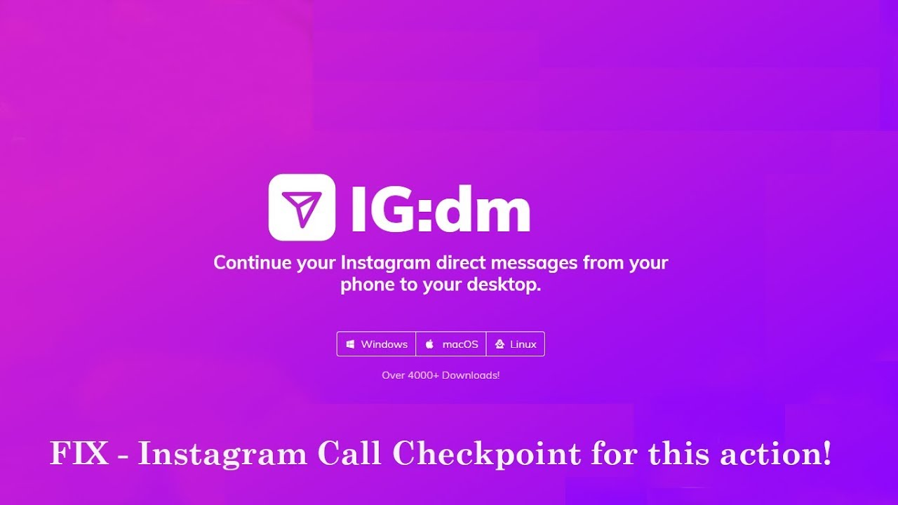 INSTAGRAM DIRECT for PC - IG:dm FIX(Instagram Call Checkpoint for this  action!)