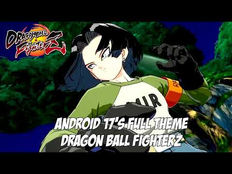 DRAGON BALL FighterZ OST - Android 17's FULL Theme