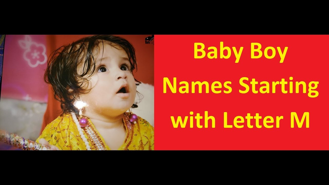 Baby Boy Names Starting With Letter M Youtube