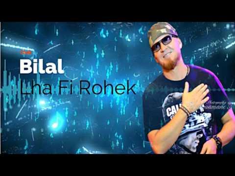 Cheb Bilal - lha Fi Rouhek