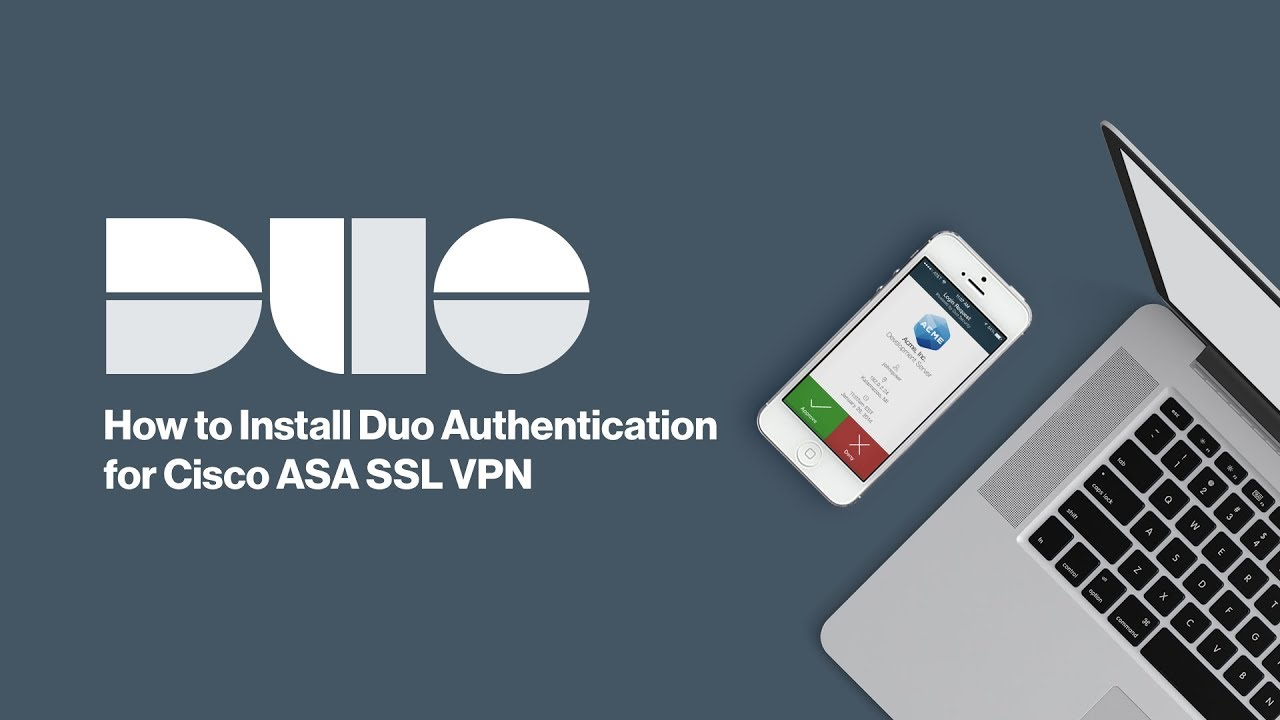 How to Install Duo Security 2FA for Cisco ASA SSL VPN (Primary  Configuration)