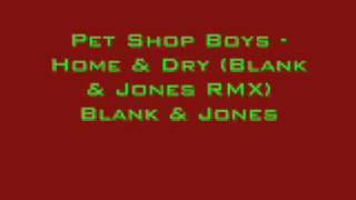 Home & Dry [blank & jones remix]