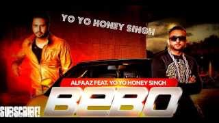 Yo Yo Honey Singh BEBO (with Download Link)