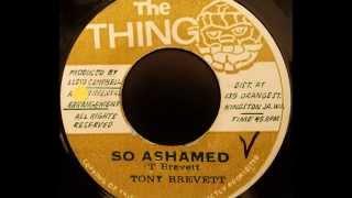TONY BREVETT - So Ashamed [1972]