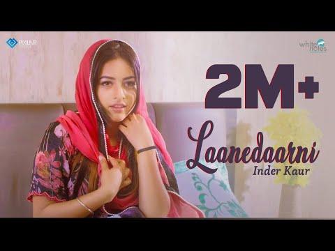 Laanedaarni - Inder Kaur | Latest Punjabi Songs 2018 | White Notes