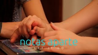Notas Aparte S2 - Capítulo 9: Let it Go