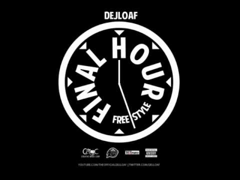 DeJ Loaf - Final Hour Freestyle