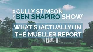 Cully Stimson Discusses the Mueller Report on the Ben Shapiro Show
