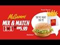 McSavers Mix and Match 1+1 = RM5.99