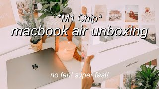 *M1*MACBOOK AIR UNBOXING + SET UP 2020! *new M1 chip* (no fan?? silent?)