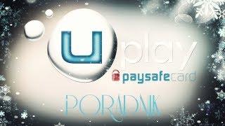 #2 PORADNIK - Jak płacić paysafecard w Uplay