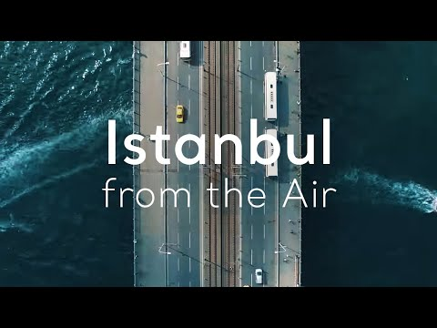 Go Turkey - Istanbul from the Air