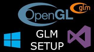Modern OpenGL 3.0+ [SETUP] Windows Visual Studio GLM Setup