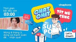 Chat chit tít mù cùng Mr. SUPO #01 Khách mời QUỲNH ANH