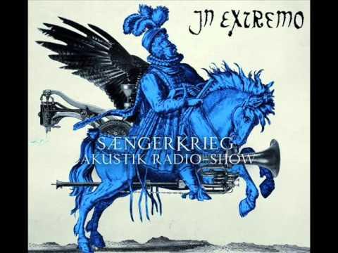 02 Mein Sehnen In Extremo Saengerkrieg Akustik Radio Show