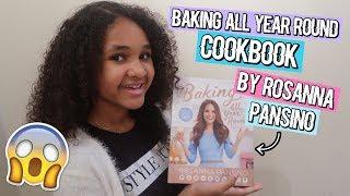 ROSANNA PANSINO'S BAKING ALL YEAR ROUND COOKBOOK! | Book Review | Inspiring Vanessa