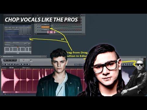 Chop vocals like Skrillex, Martin Garrix, DJ Snake FL STUDIO tutorial