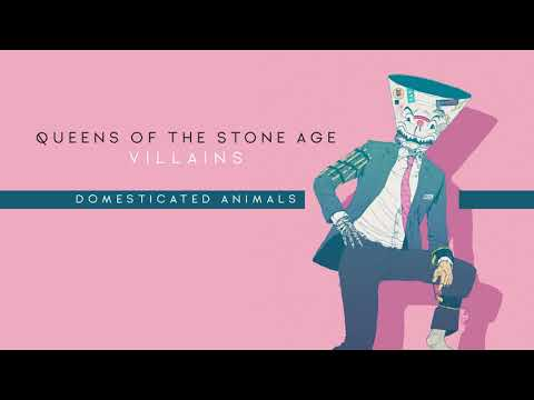 Queens Of The Stone Age - Domesticated Animals