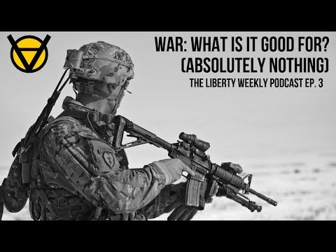 War: What is it Good For? (Absolutely Nothing!) Ep. 3