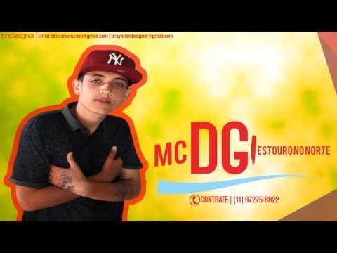 MC DG - Estouro no Norte  DJ André Mendes