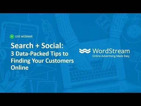 Search + Social: 3 Data Packed Tips to Finding Your Customers Online, Wherever They