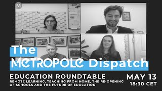 Metropole Dispatch - Education Roundtable