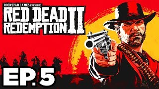 Red Dead Redemption 2 Ep.5 - VALENTINE, GENERAL STORE, MAN FROM BLACKWATER!! (Gameplay / Let's Play)