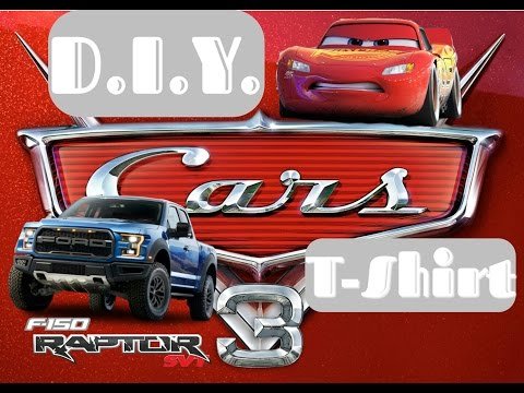 Cars 3 T-shirt and Ford Raptor SVT shirt! Learn how to make it!