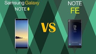 Samsung Galaxy Note 8 VS Note FE