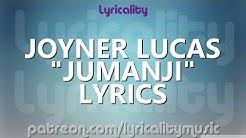 Joyner Lucas - Jumanji (ft. Busta Rhymes) Lyrics   @lyricalitymusic