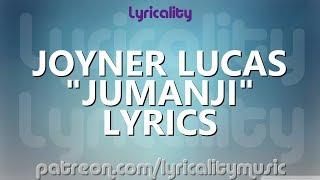 Joyner Lucas - Jumanji (ft. Busta Rhymes) Lyrics | @lyricalitymusic