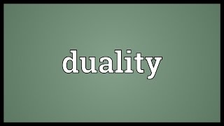 Duality Meaning