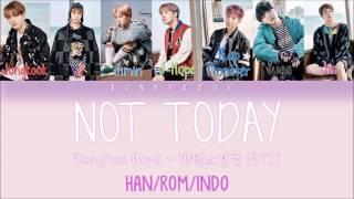 BTS 방탄소년단 NOT TODAY Han Rom IndoSub