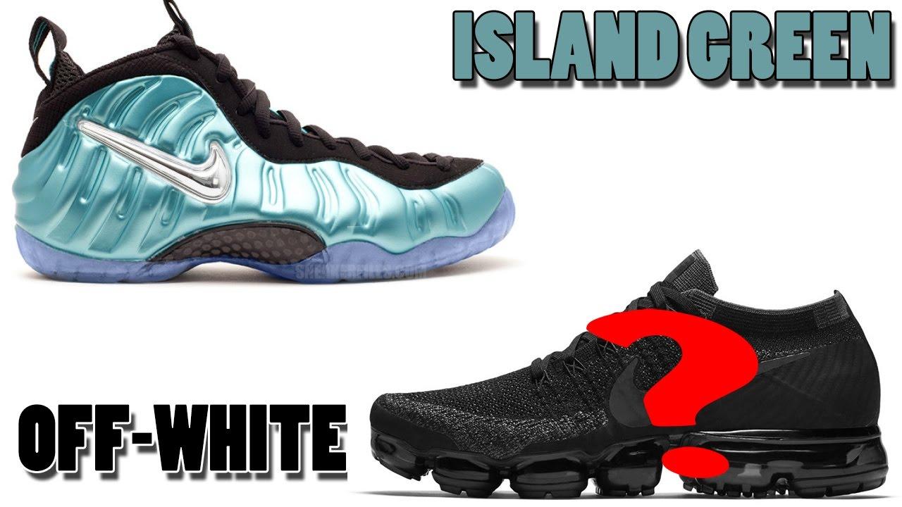 Nike Air Foamposite Pro ISLAND GREEN, OFF-WHITE Air VaporMax, LONZO BALL\u0027S  Signature Shoe and More