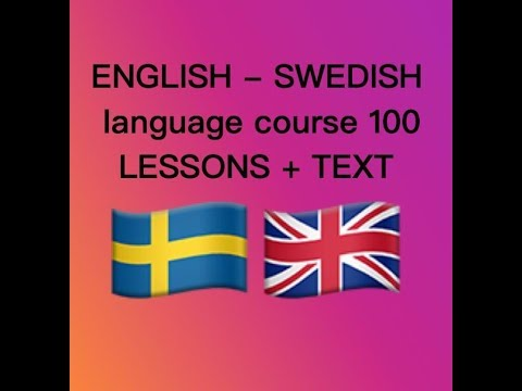 ENGLISH   SWEDISH   language course 100 LESSONS + TEXT