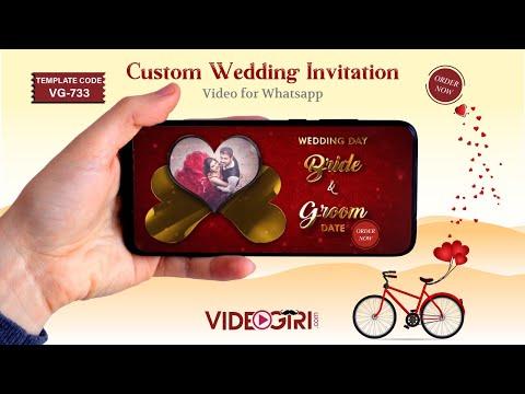 Custom Wedding Invitation Video For Whatsapp 2019 Vg 733
