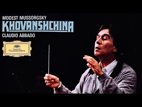 Mussorgsky - Khovanshchina Opera (Haugland,Atlantov,Popov - Century's recording : C.Abbado)