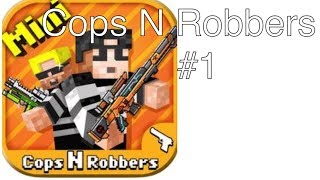 Cops N Robbers#1荒らしたったww