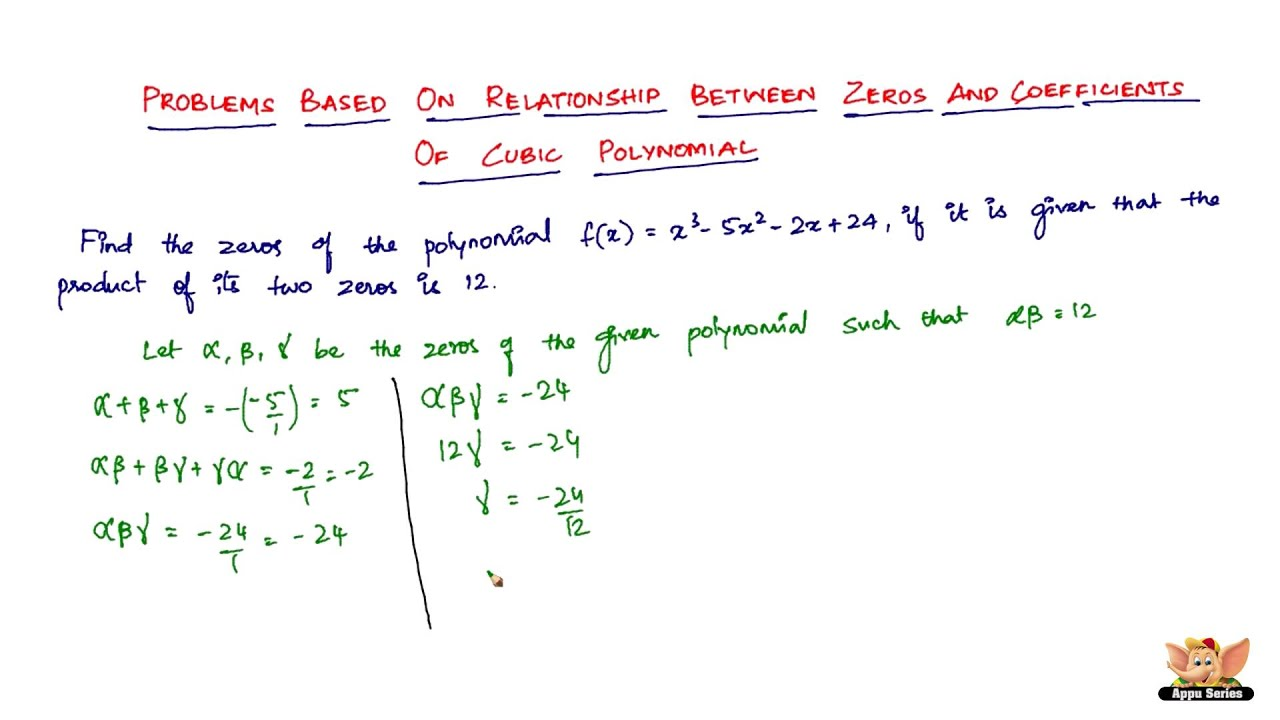 relationship between zeros and coefficients of a polynomial