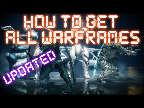 Warframe - How To Get All Non-Prime Warframes (Updated) - Популярные