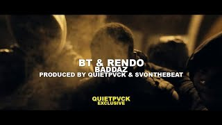 BT x Rendo - Baddaz