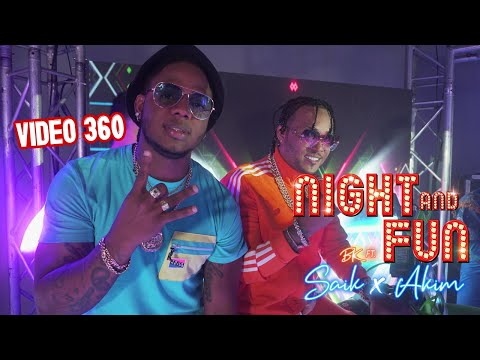 Mr Saik - Akim Ft BK  - Night And Fun (Video Oficial) 360