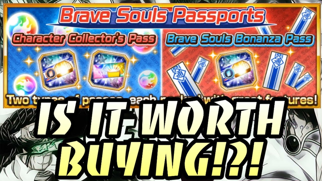 Should You Buy!? Breaking Down My Opinions On The Pay 2 Win Passport Bundles From Bleach Brave Souls