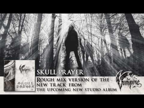 VAMPIRE - Skull Prayer (Rough Mix) (Album Track)