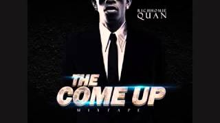 Rich Homie Quan   Spend Da Nite The Come Up Mixtape 2013 11 12 2013 **2014 JAM**