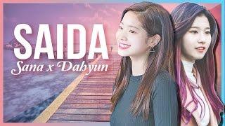 [FMV] TWICE SaiDa - Sana x Dahyun [ENG SUB]