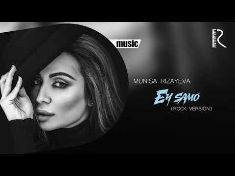 Munisa Rizayeva - Ey samo (rock version)