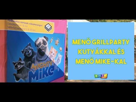 Menő grillparty kutyákkal és Menő Mike-kal