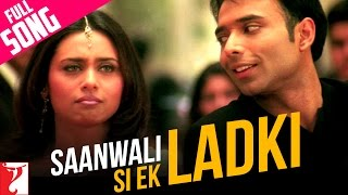 Video Saanwali Si Ek Ladki - Full Song - Mujhse Dosti Karoge download MP3, 3GP, MP4, WEBM, AVI, FLV Januari 2018